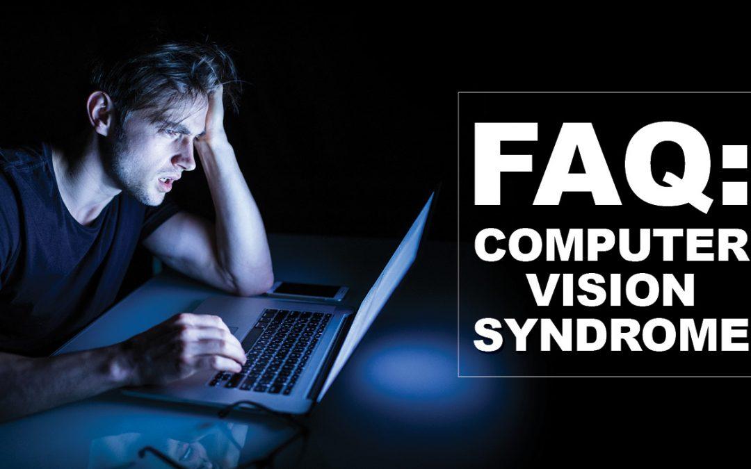 FAQ Computer Vision Syndrome